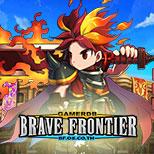 Brave Frontier รวมข้อมูลเกม การอัพสกิล อีโวลูชั่น เทคนิคการ